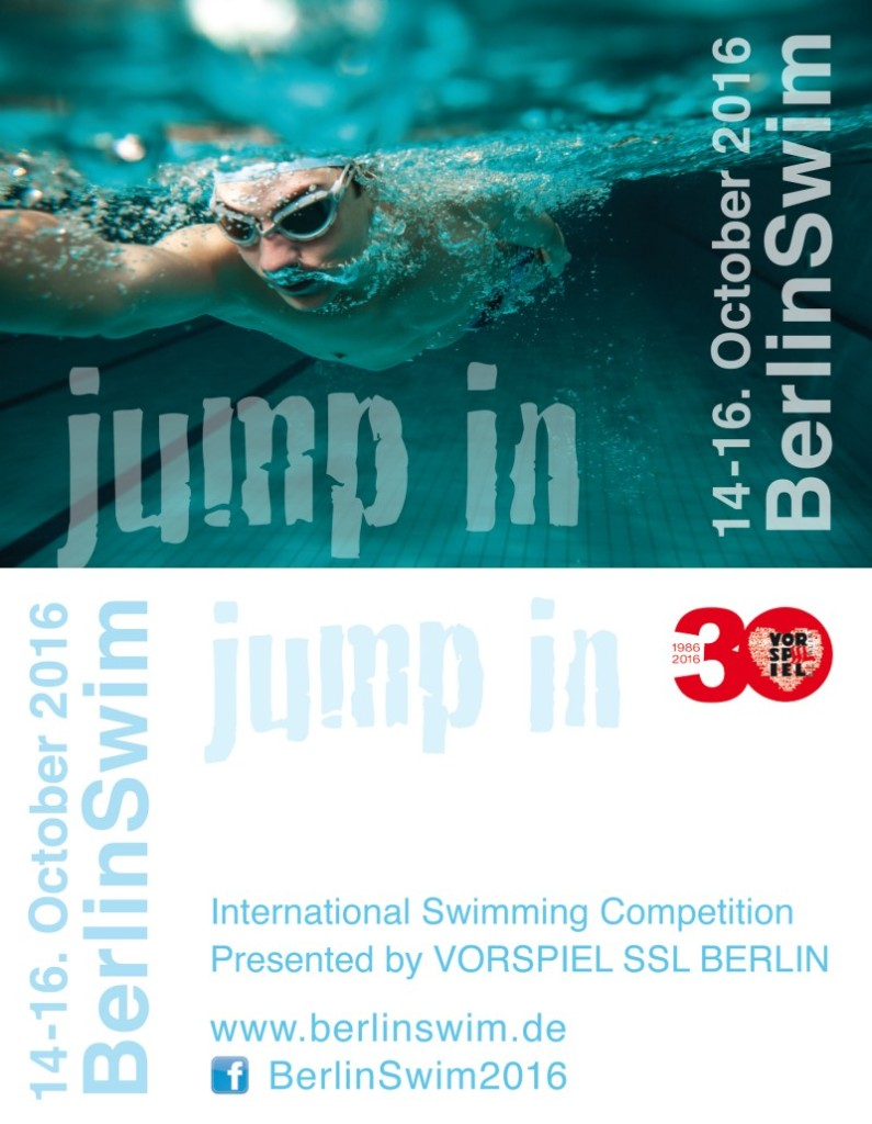 BerlinSwim 2016 - Jump In: International Swimming Competition presented by Vorspiel SSL Berlin, October 14-16, 2016